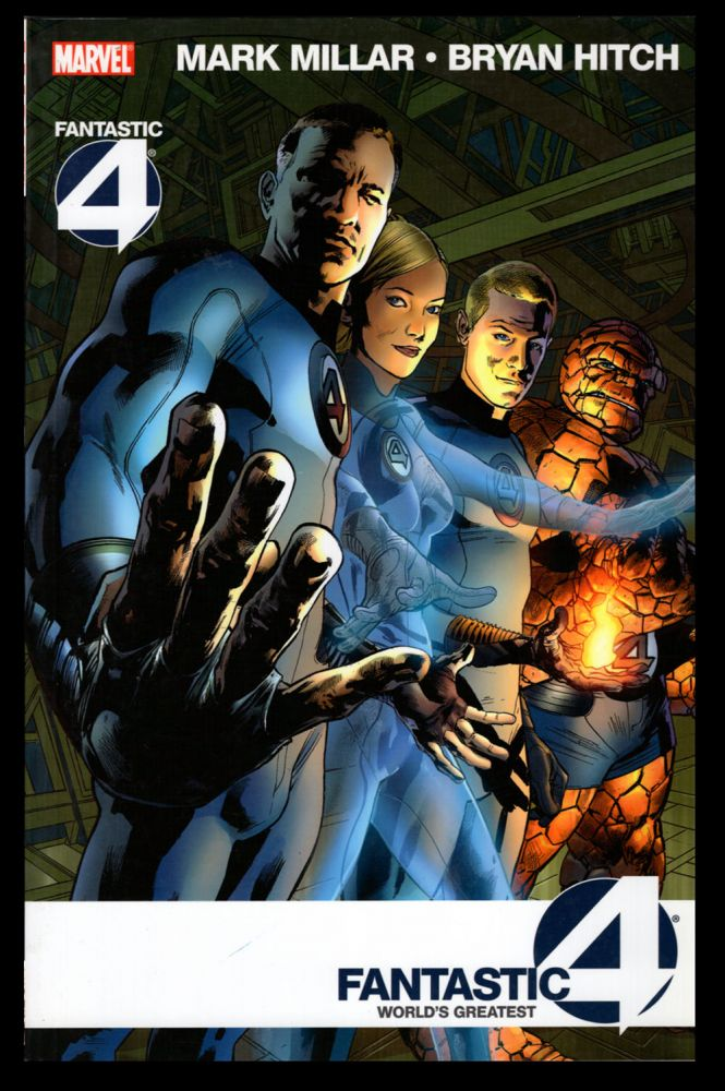 Fantastic Four: World's Greatest. Mark Millar, Bryan Hitch.