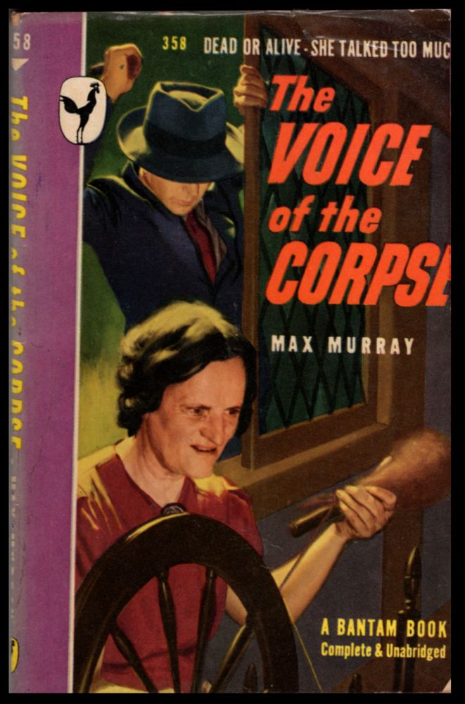 The Voice of the Corpse. Max Murray.