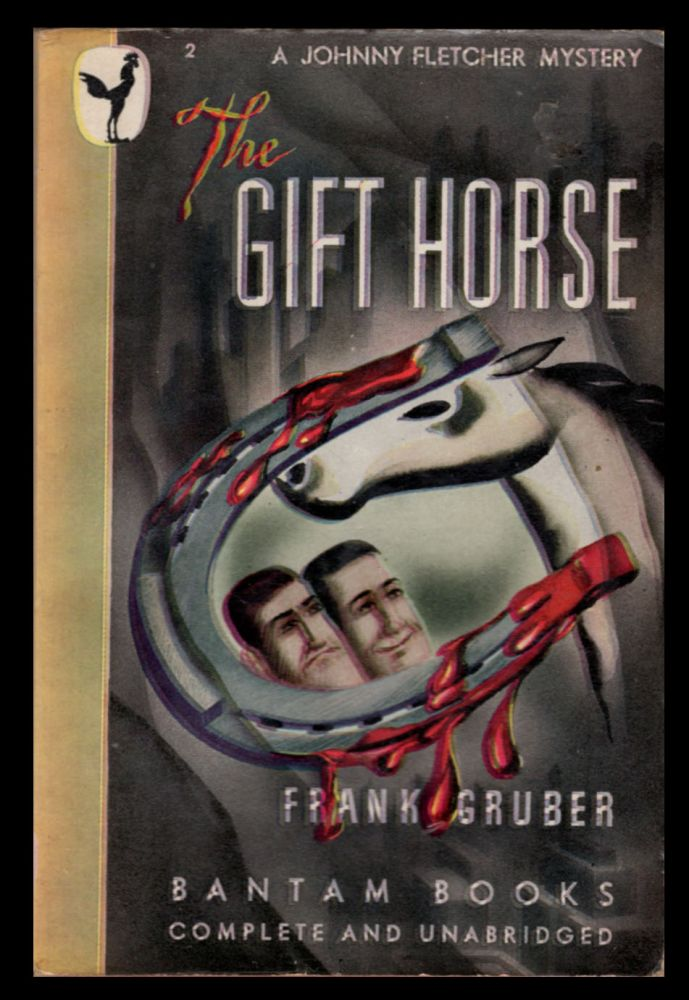 The Gift Horse. Frank Gruber.