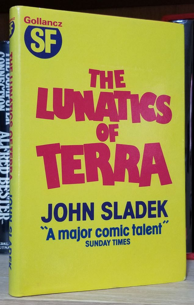 The Lunatics of Terra. John Sladek.