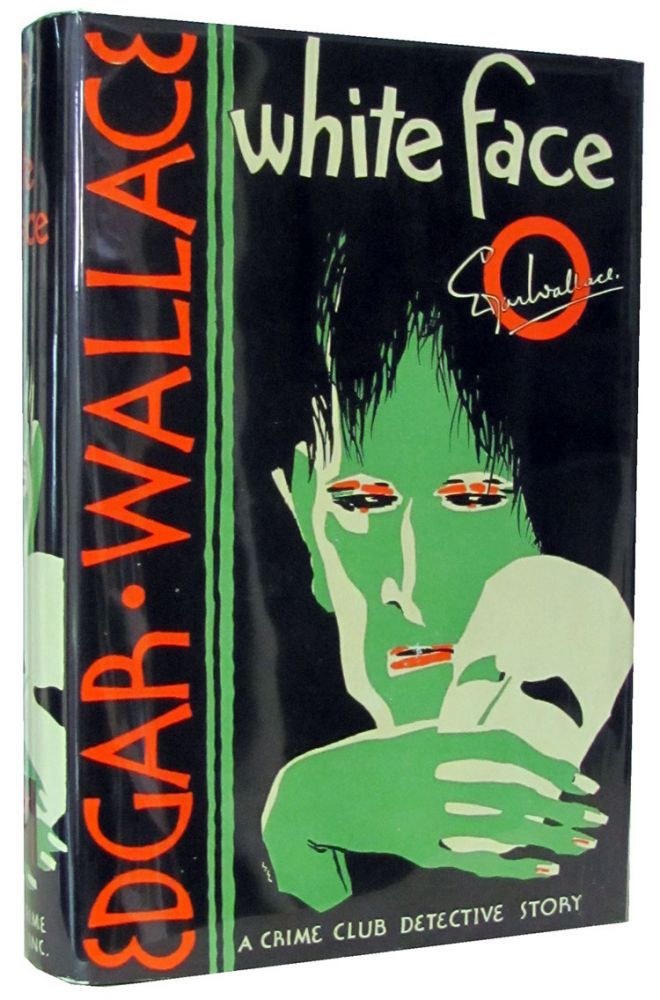 White Face. Edgar Wallace.