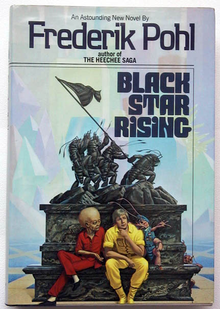 Black Star Rising. Frederik Pohl.