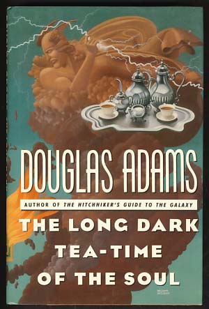 The Long Dark Tea-Time of the Soul. Douglas Adams.