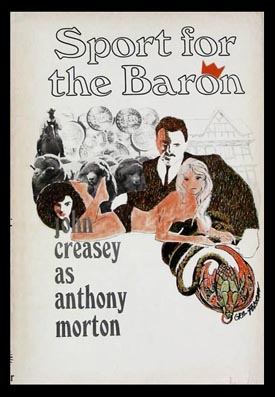 Sport for the Baron. Anthony Morton, John Creasey.
