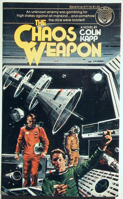 The Chaos Weapon. Colin Kapp.