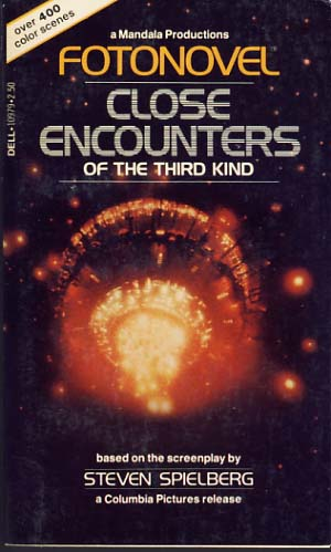 Close Encounters of the Third Kind Fotonovel. Steven Spielberg.