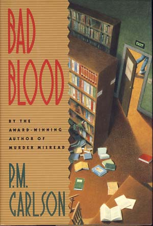 Bad Blood. P. M. Carlson.