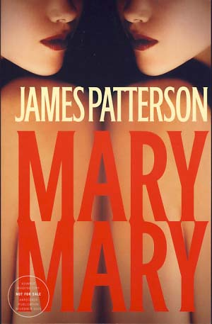 Mary, Mary. James Patterson.