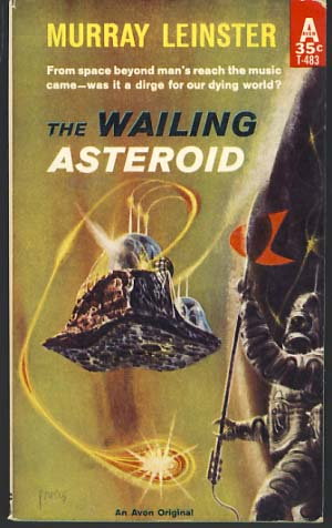 The Wailing Asteroid. Murray Leinster, William Fitzgerald Jenkins.