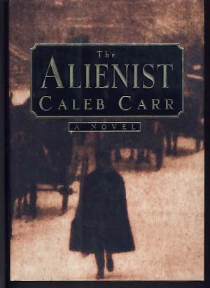The Alienist. Caleb Carr
