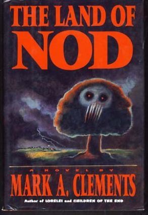 The Land of Nod. Mark A. Clements
