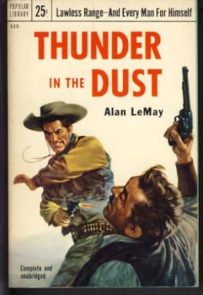 Thunder in the Dust. Alan LeMay