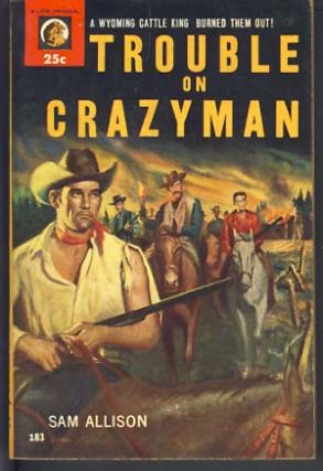 Trouble on Crazyman. Sam Allison