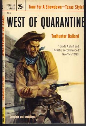 West of Quarantine. Willis Todhunter Ballard