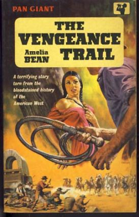 The Vengeance Trail. Amelia Bean.