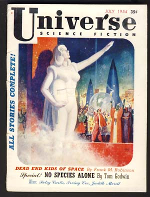 Universe Science Fiction No. 6 July 1954. Raymond Palmer, ed.