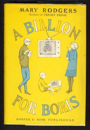 A Billion for Boris. Mary Rodgers