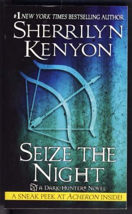Seize the Night. Sherrilyn Kenyon