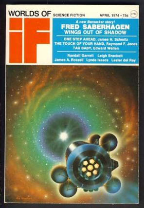 Worlds of If April 1974. James Baen, ed