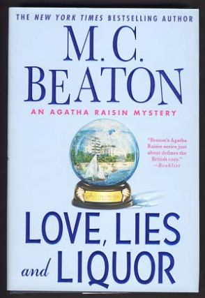 Love, Lies and Liquor. M. C. Beaton, Marion Chesney