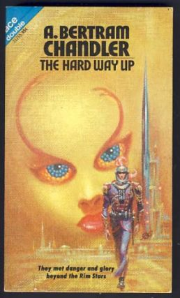 The Hard Way Up / The Veiled World. A. Bertram / Lory Chandler, Robert