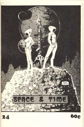 Space and Time #24 May 1974. Gordon Linzner, ed.