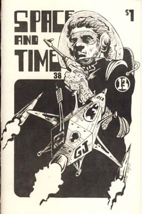 Space and Time #38 September 1976. Gordon Linzner, ed.