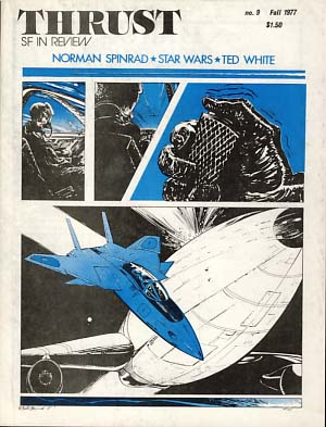 Thrust SF in Review No. 9 Fall 1977. Doug Fratz, ed.
