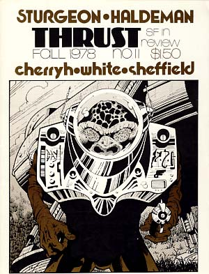 Thrust SF in Review No. 11 Fall 1978. Doug Fratz, ed.