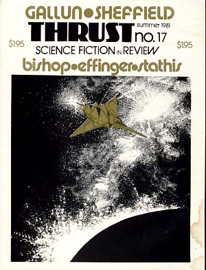 Thrust Science Fiction in Review No. 17 Summer 1981. Doug Fratz, ed.