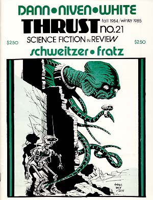 Thrust Science Fiction in Review No. 21 Fall 1984/Winter 1985. Doug Fratz, ed