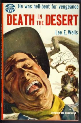 Death in the Desert. Lee E. Wells