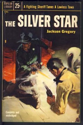 The Silver Star. Jackson Gregory
