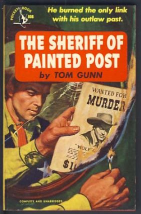 The Sheriff of Painted Post. Tom Gunn