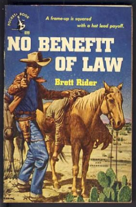 No Benefit of Law. Brett Rider