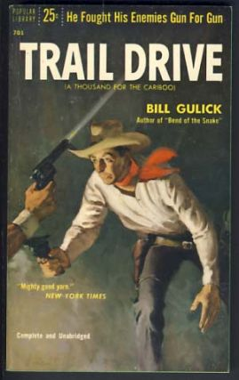 Trail Drive. Bill Gulick