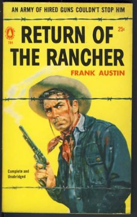 Return of the Rancher. Frank Austin