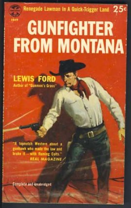 Gunfighter from Montana. Lewis Ford