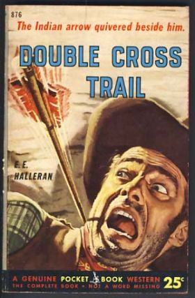 Double Cross Trail. E. E. Halleran