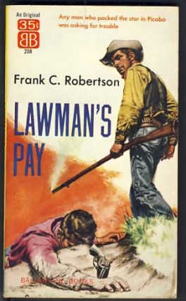 Lawman's Pay. Frank C. Robertson