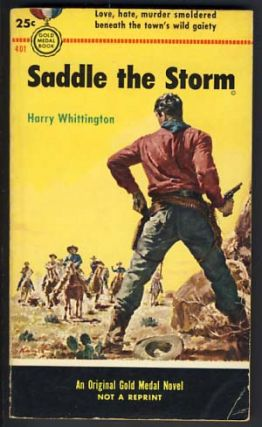 Saddle the Storm. Harry Whittington