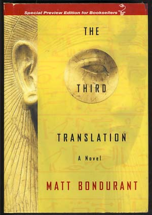 The Third Translation. Matt Bondurant.