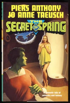 The Secret of Spring. Piers Anthony, Jo Anne Taeusch