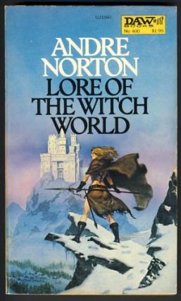 Lore of the Witch World. Andre Norton.