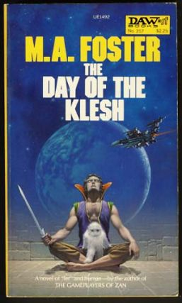 The Day of the Klesh. M. A. Foster.