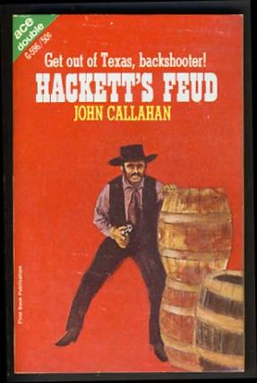 The Demanding Land / Hackett's Feud. Sullivan / Callahan Reese, John