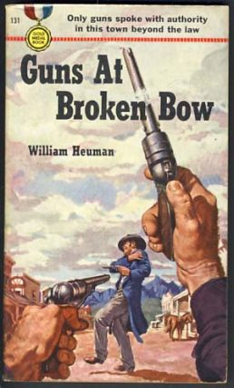 Guns at Broken Bow. William Heuman