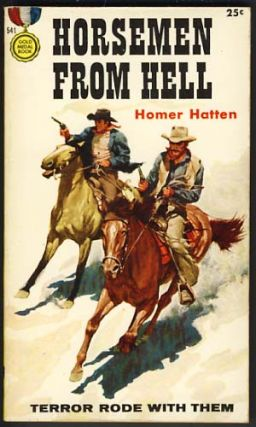Horsemen from Hell. Homer Hatten