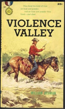 Violence Valley. William Heuman