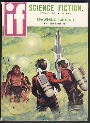 If September 1961 Vol. 11 No. 4. H. L. Gold, ed.